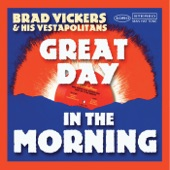 Brad Vickers & His Vestapolitans - This Might Not be Your Day