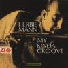 Blues In The Closet (LP Version)  - Herbie Mann