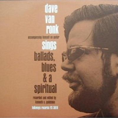 Sings Ballads, Blues, And a Spiritual - Dave Van Ronk