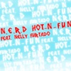 Hot-n-Fun (feat. Nelly Furtado) - Single, N.E.R.D