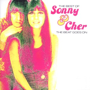 The Beat Goes On - The Best of Sonny & Cher Mp3 Download