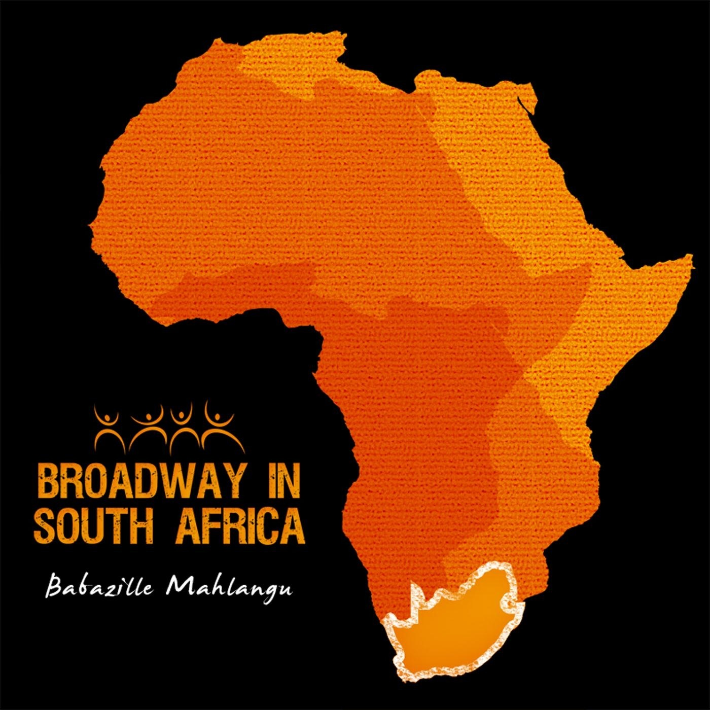 Broadway in South Africa: Babazille Mahlangu - Single