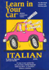 Henry N. Raymond and Ester Pavelko - Learn in Your Car: Italian, Level 3 artwork