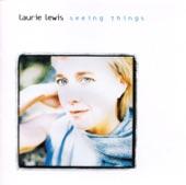 Laurie Lewis - Kiss Me Before I Die