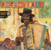 Let the Good Times Roll - Buckwheat Zydeco