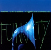 New Orleans Nightcrawlers - Funky Liza