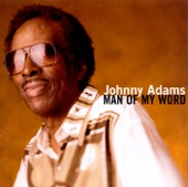 Johnny Adams - Now You Know
