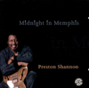 Midnight in Memphis - Preston Shannon
