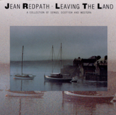 Leaving the Land - A Collection of Songs Scottish and Western