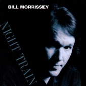 Bill Morrissey - Blues In the Morning
