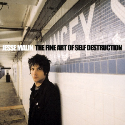 The Fine Art of Self-Destruction - Jesse Malin