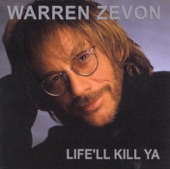 Warren Zevon - Don't Let Us Get Sick