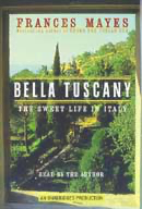 Bella Tuscany: The Sweet Life in Italy audiobook
