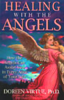 Healing with the Angels (Original Staging Nonfiction) - Doreen Virtue