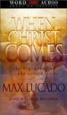 Max Lucado - When Christ Comes (Abridged Nonfiction) artwork