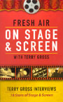 Fresh Air: On Stage and Screen (Nonfiction)