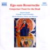 Ego sum Resurrectio: Gregorian Chant for the Dead - Alessio Randon, Anonymous & Aurora Surgit