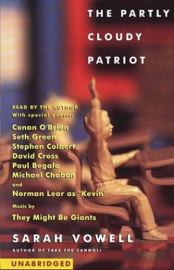 The Partly Cloudy Patriot (Unabridged) audiobook