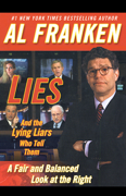 Download Lies and the Lying Liars Who Tell Them: A Fair and Balanced Look at the Right (Unabridged) Audio Book