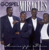 The Gospel Miracles - What More do I Need