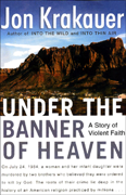 Download Under the Banner of Heaven: A Story of Violent Faith (Unabridged) Audio Book