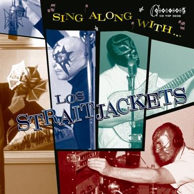 Sing Along With Los Straitjackets - Los Straitjackets