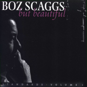 You Don't Know What Love Is  Boz Scaggs - Boz Scaggs