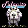 Guallando - Fulanito