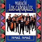 Mariachi Los Caporales - La Malaguena