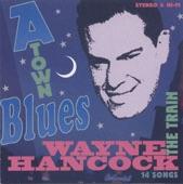 Wayne Hancock - Railroad Blues