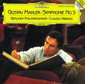 Mahler: Symphony No. 5-Berlin Philharmonic & Claudio Abbado