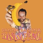 Danna Banana - The Goofball