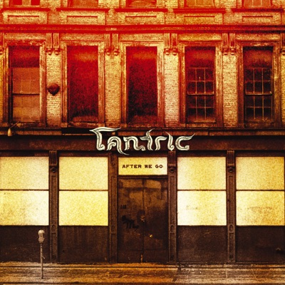 After We Go - Tantric