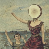 Neutral Milk Hotel - Two-Headed Boy, Pt. 2