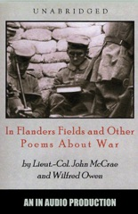 In Flanders Field and Other Poems About War (Unabridged)