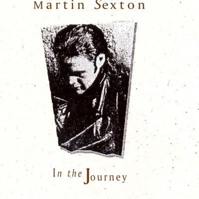 In the Journey - Martin Sexton