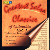 Greatest Salsa Classics of Colombia, Vol. 1