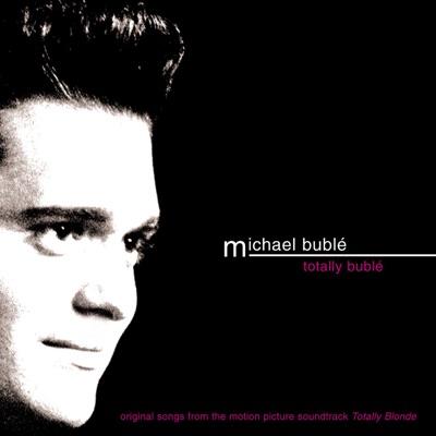 Totally Bublé - Michael Bublé