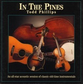 Todd Phillips - In the Pines