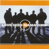 Love Seed Mama Jump
