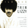 Wild One - The Very Best of Thin Lizzy - Thin Lizzy