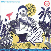 Reggae Greats: Toots & The Maytals