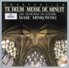 Charpentier: Te Deum; Messe de Minuit - Les Musiciens du Louvre & Marc Minkowski