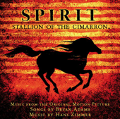 Spirit: Stallion of the Cimarron (Soundtrack from the Motion Picture)