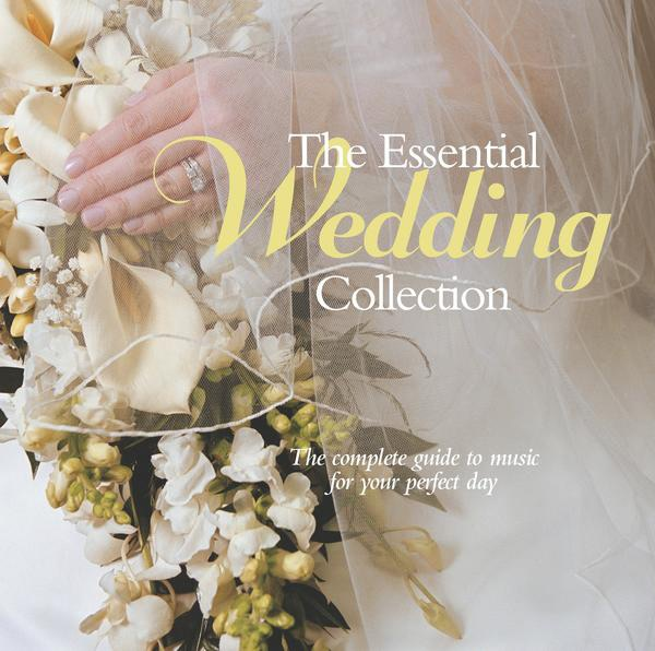 The Essential Wedding Collection By Various Artists On Apple Music