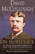 Mornings on Horseback: The Story of an Extraordinary Family, and the Unique Child who Became Theodore Roosevelt (Abridged Nonfiction) audiobook