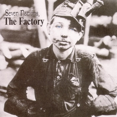 The Factory - Seven Nations