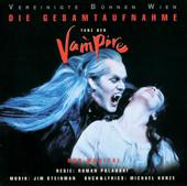 Tanz der Vampire - Das Musical (Gesamtaufnahme der Vereinigten Bühnen Wien)