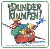 Dunderklumpen - Toots Thielemans & Beppe Wolgers spelar och berättar