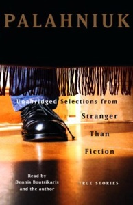 Stranger Than Fiction: True Stories (Unabridged Selections) (Unabridged) - Chuck Palahniuk audiobook, mp3